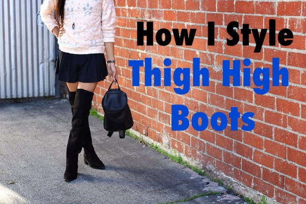 How I Style: Thigh High Boots | KennQuail